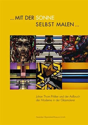 Deutsches Glasmalerei-Museum Linnich | ...mit der Sonne ...